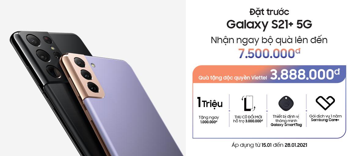 Đặt trước Galaxy S21+ tại Viettel Store